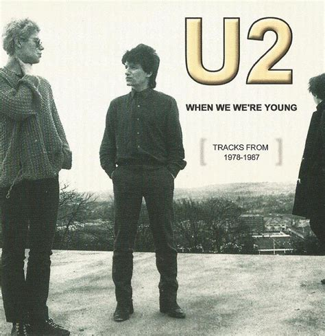 U2 – WHEN WE WERE YOUNG – ACE BOOTLEGS